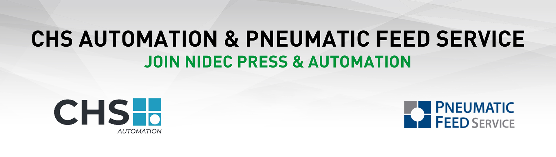 CHS Automation/Pneumatic Feed Service Joins Nidec Press & Automation Group